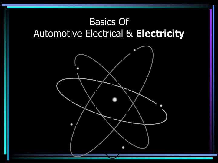 basics of automotive electrical electricity n.