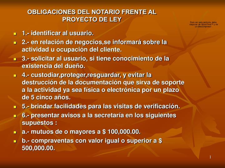 OBLIGACIONES DEL NOTARIO FRENTE AL PROYECTO DE LEY