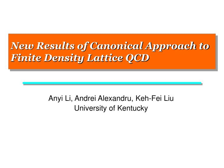 new results of canonical approach to finite density lattice qcd n.
