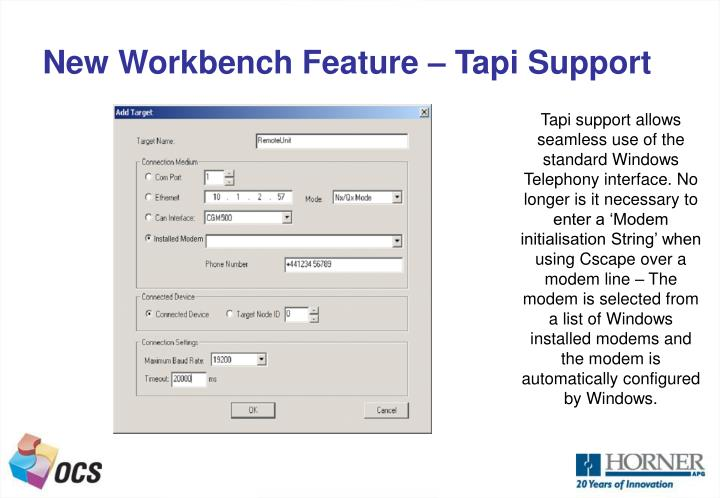 New workbench feature tapi support