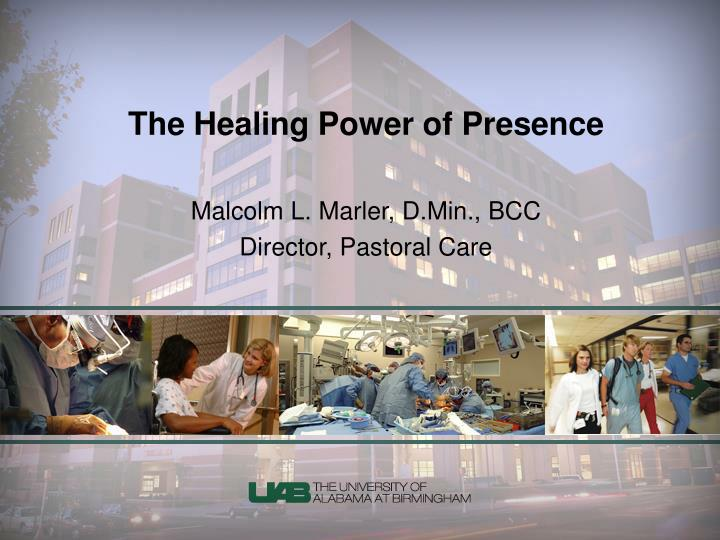 The healing power of presence