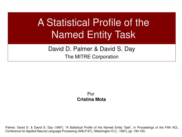 A Statistical Profile of the