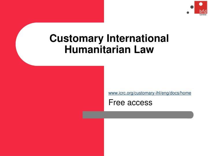 Customary International Humanitarian Law