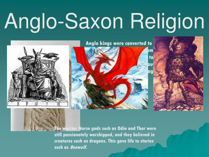 christianity and anglo saxon society represented in beowulf Beowulf is written on medieval scandinavia which was a highly pagan society, however the narrator is telling this story within the timeframe of medieval anglo-saxon britain which was highly christianized.