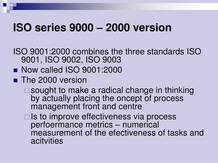 ISO series 9000 – 2000 version