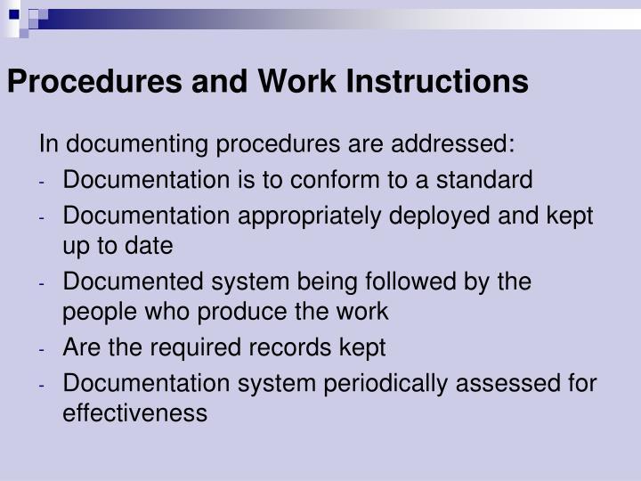 Procedures and Work Instructions