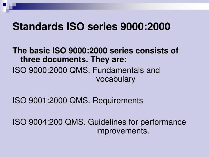 Standards ISO series 9000:2000