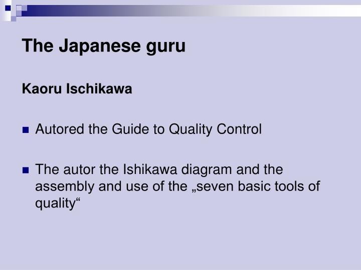 The Japanese guru