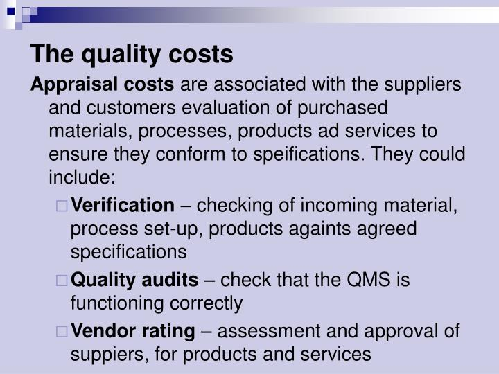 The quality costs