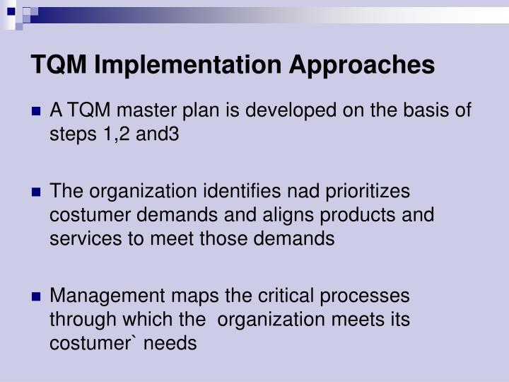 TQM Implementation Approaches