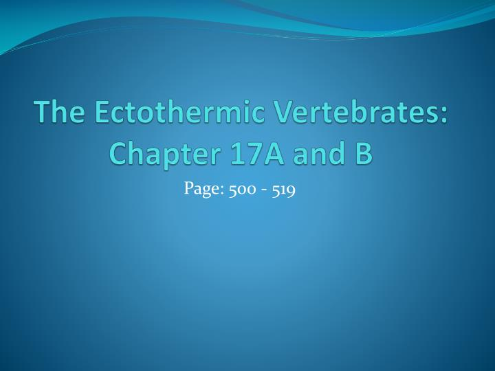 the ectothermic vertebrates chapter 17a and b n.