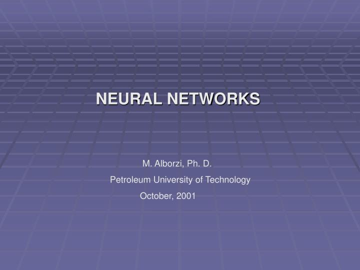 NEURAL NETWORKS
