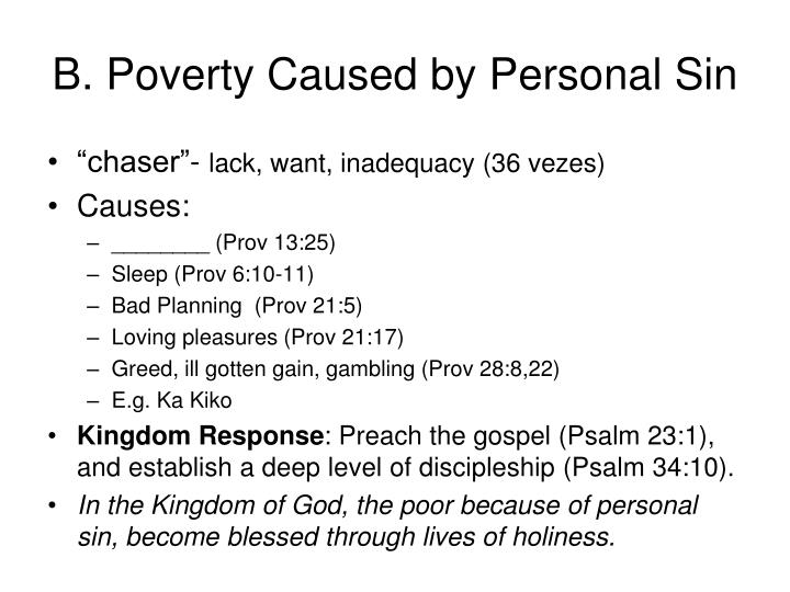 B. Poverty Caused by Personal Sin