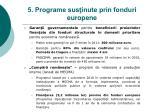 5 programe sus inute prin fonduri europene