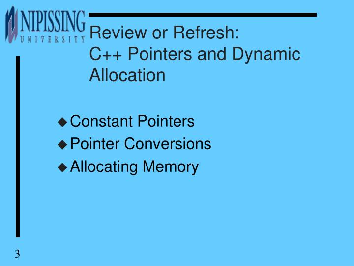 Review or refresh c pointers and dynamic allocation