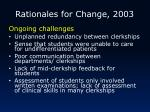 rationales for change 2003