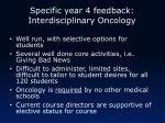 specific year 4 feedback interdisciplinary oncology