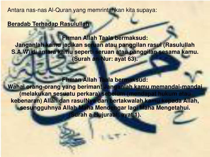 Antara nas-nas Al-Quran yang memrintahkan kita supaya: