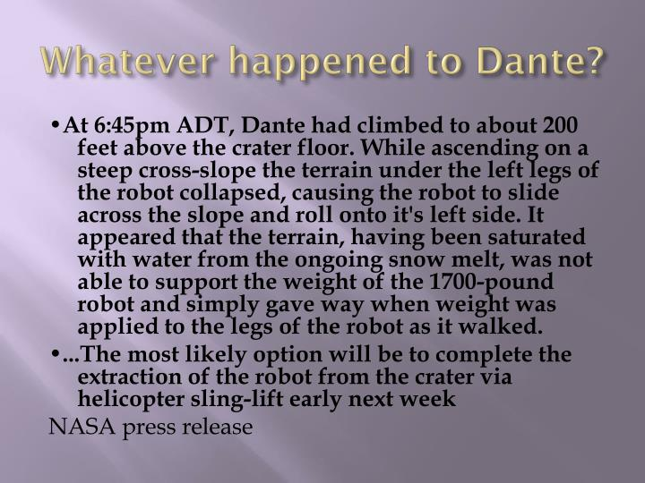 Whatever happened to Dante?