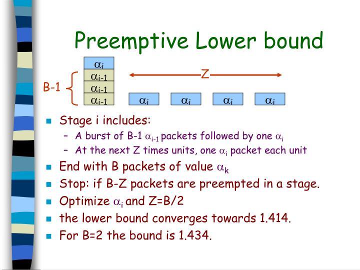 Preemptive Lower