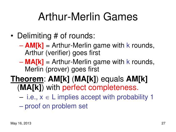 Arthur-Merlin Games