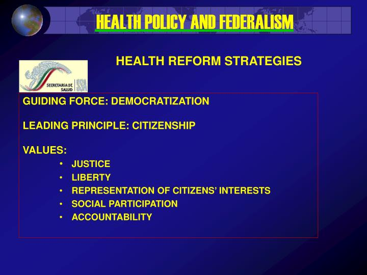HEALTH POLICY AND FEDERALISM