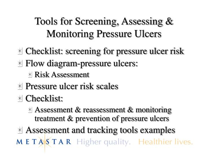 Tools for Screening, Assessing & Monitoring Pressure Ulcers