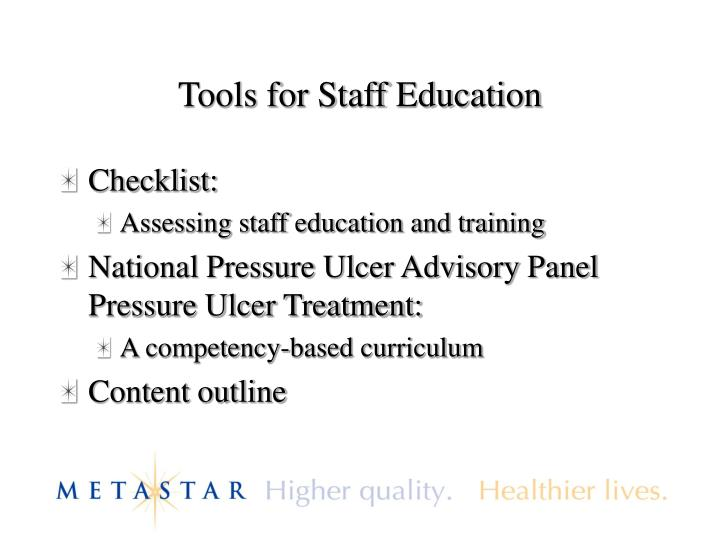 Tools for Staff Education