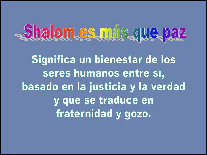 Shalom es más que paz