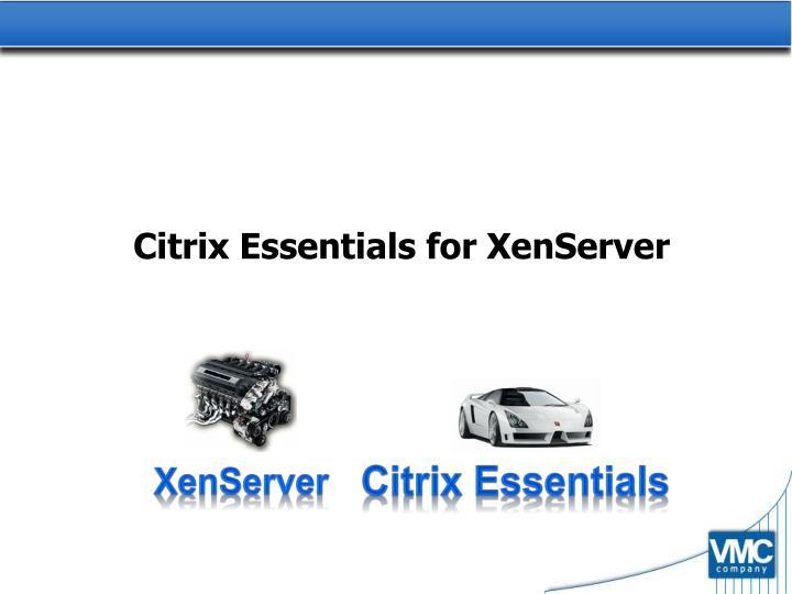 Citrix Essentials for XenServer