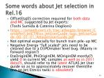 some words about jet selection in rel 16