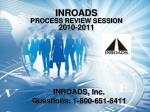 inroads process review session 2010 2011