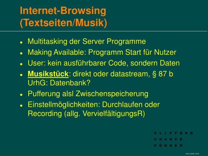 Internet-Browsing (Textseiten/Musik)