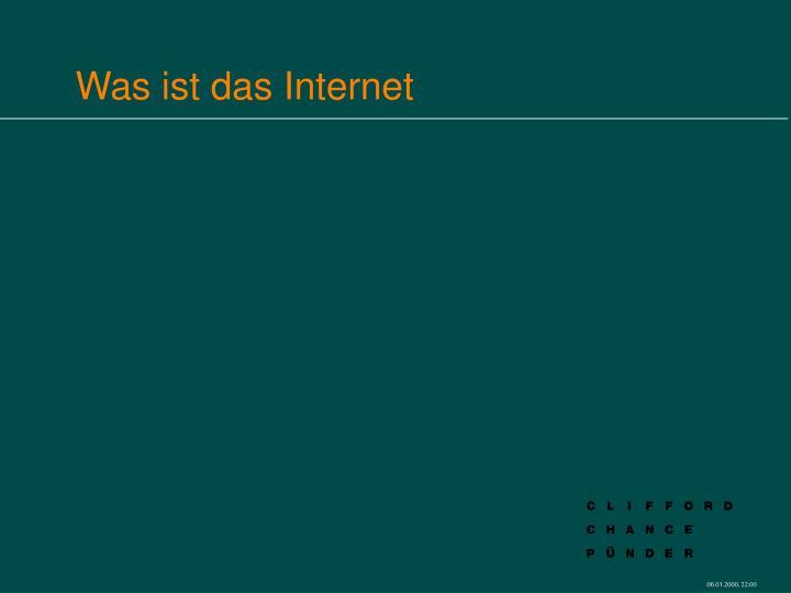 Was ist das Internet
