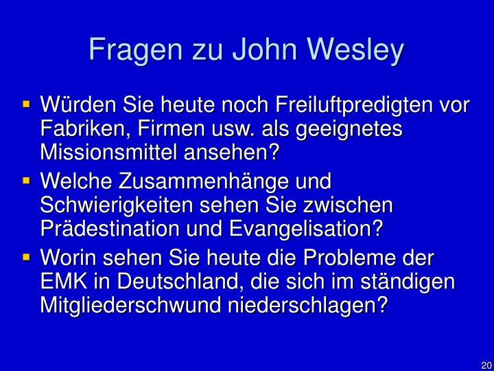 Fragen zu John Wesley