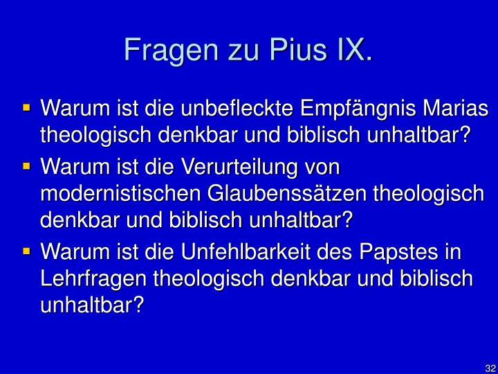 Fragen zu Pius IX.
