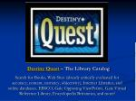 destiny quest the library catalog