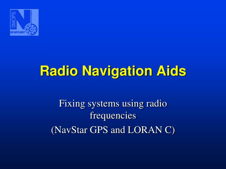 PPT - Radio Navigation Aids PowerPoint Presentation - ID:3841802