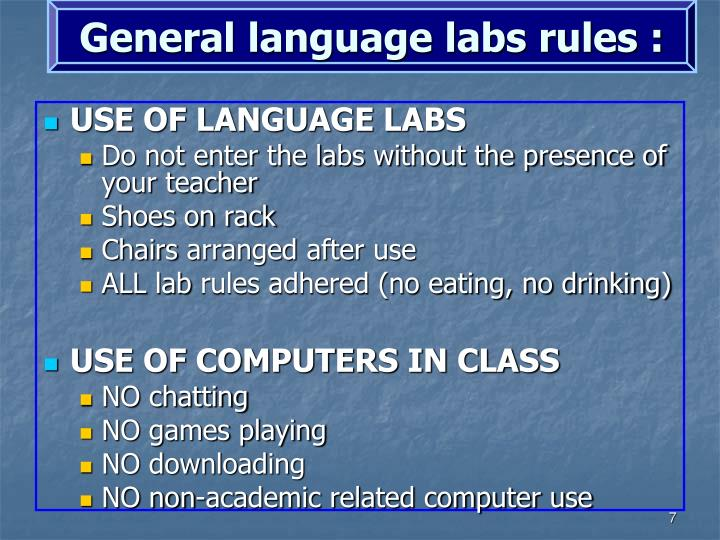 General language labs rules :