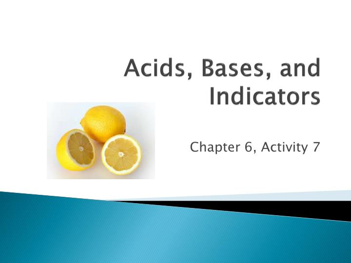 activity on acids and bases