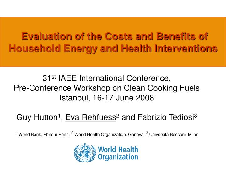 evaluation of the costs and benefits of household energy and health interventions