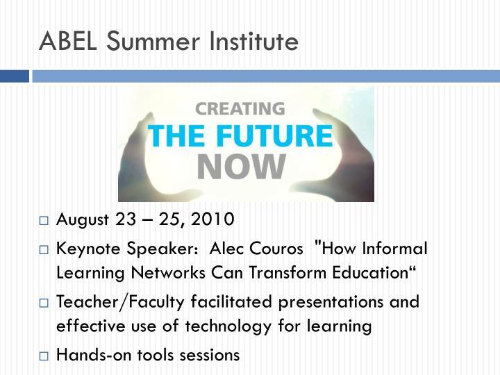 ABEL Summer Institute