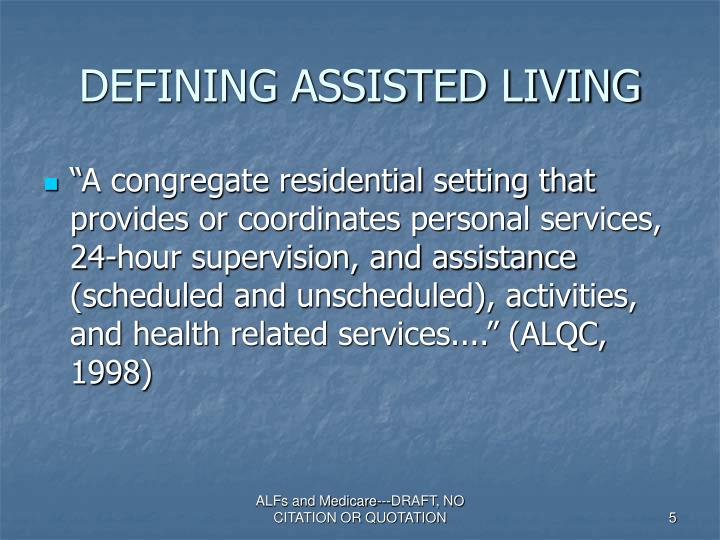 DEFINING ASSISTED LIVING