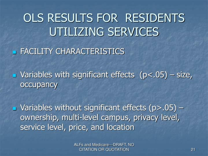 OLS RESULTS FOR  RESIDENTS UTILIZING SERVICES