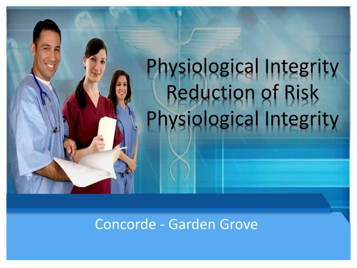 physiological integrity reduction of risk physiological integrity n.