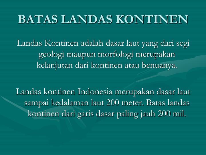 BATAS LANDAS KONTINEN