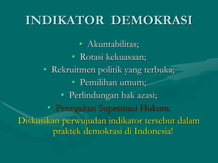 INDIKATOR  DEMOKRASI