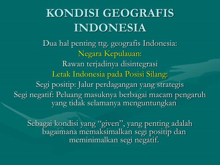 KONDISI GEOGRAFIS INDONESIA