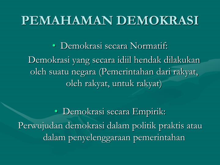 PEMAHAMAN DEMOKRASI