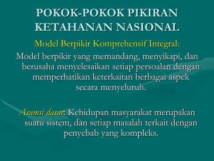 POKOK-POKOK PIKIRAN KETAHANAN NASIONAL